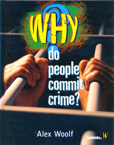 Why do people commit crime